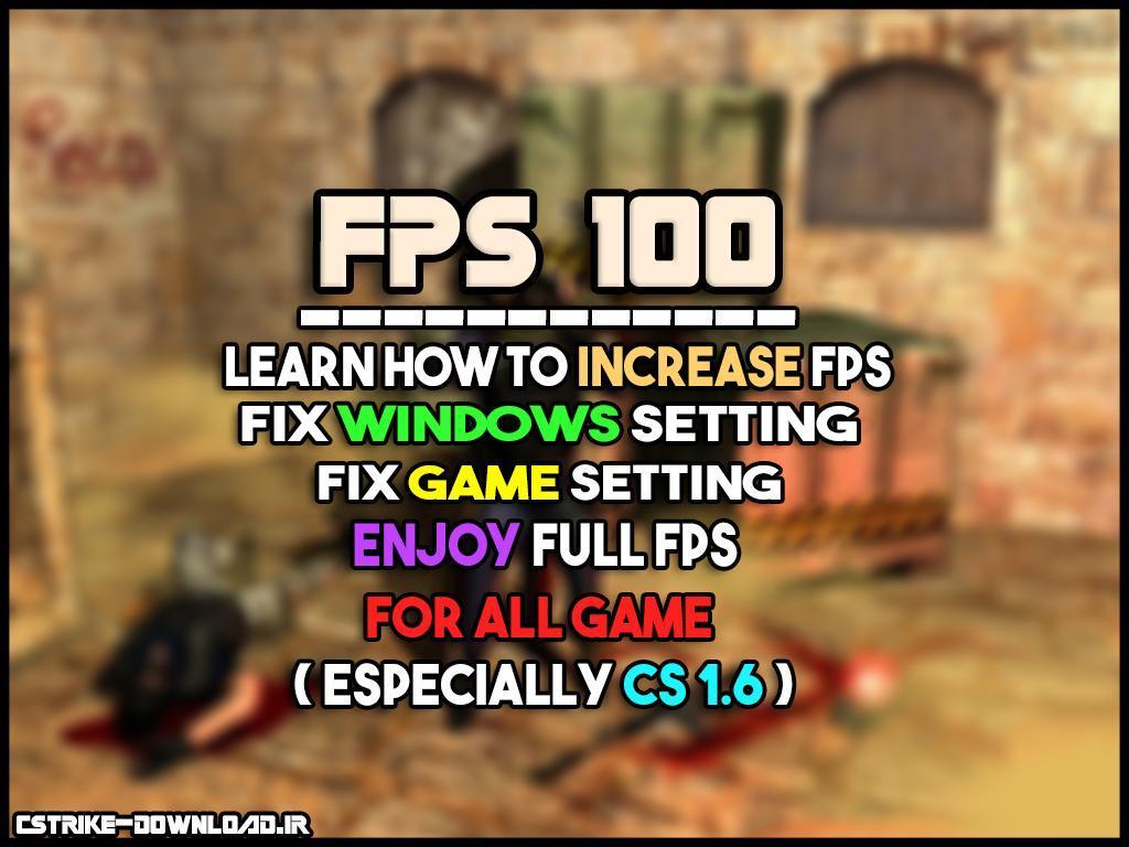 آموزش افزایش FPS تا آخرین حد ممکن - برای تمامی بازی ها