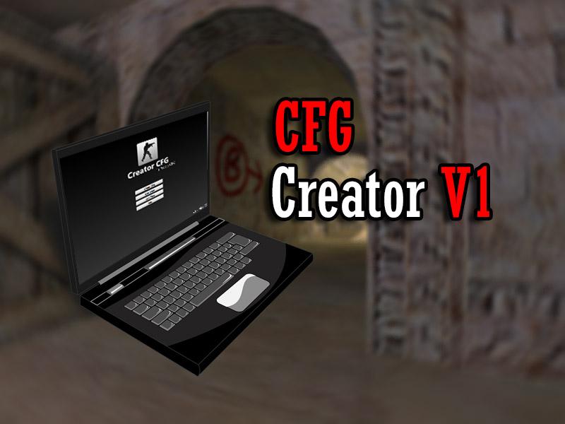 دانلود نرم افزار CFG CREATOR V1 - ساخت کانفیگ برای کانتر 1.6