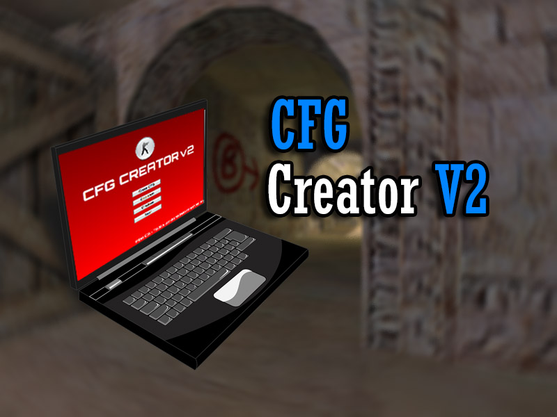 دانلود نرم افزار CFG CREATOR V2 - ساخت کانفیگ برای کانتر 1.6