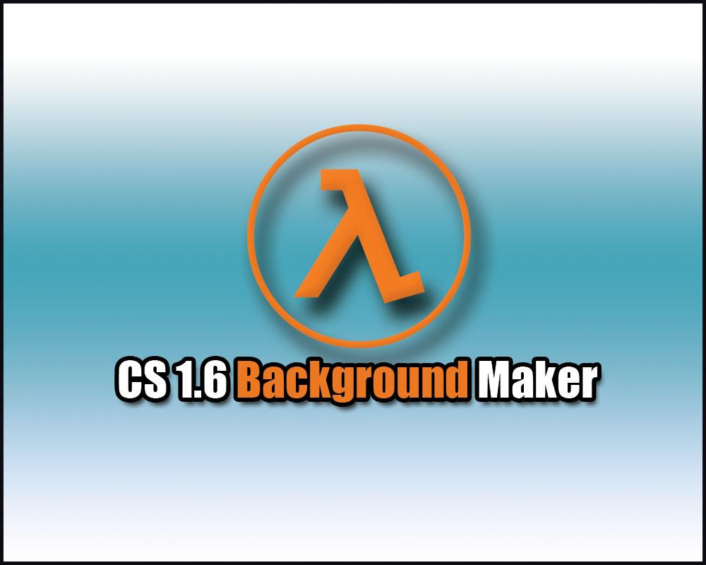 دانلود نرم افزار   CS 1.6 Background maker Final - ساخت بکگراند