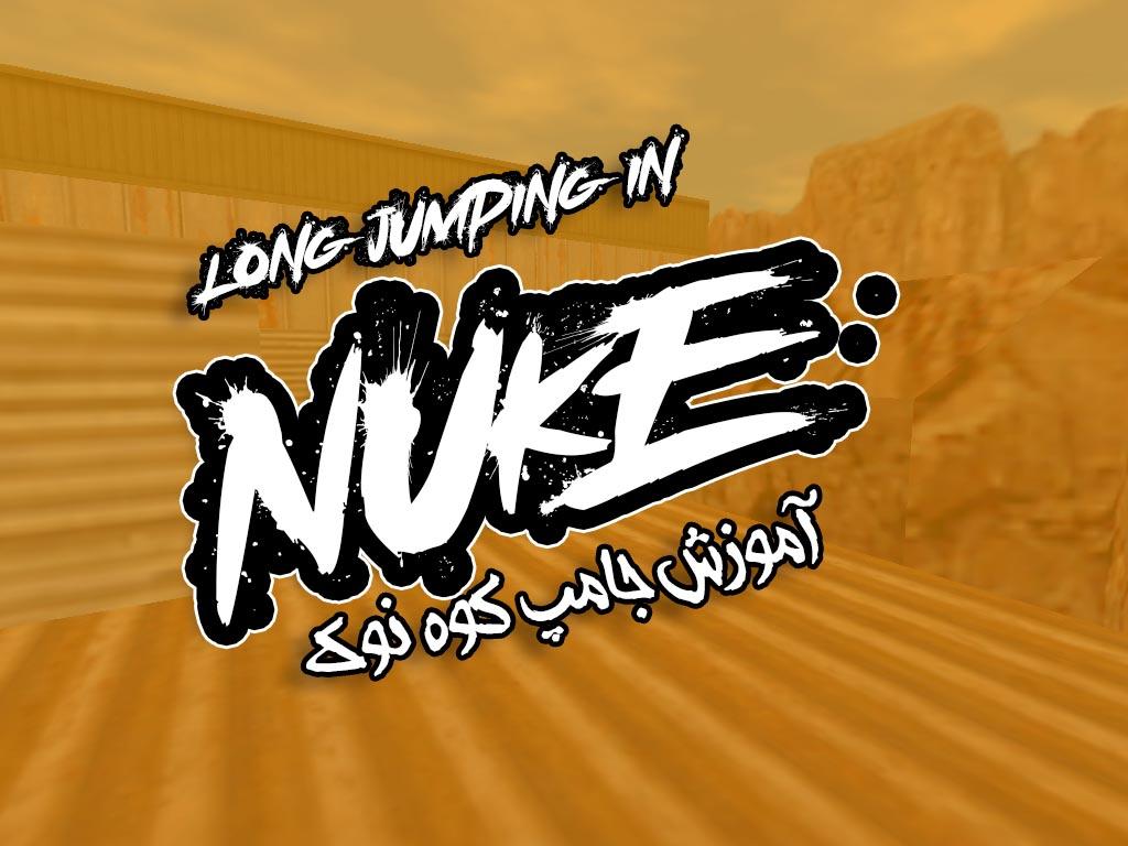 آموزش لانگ جامپ کوه nuke در کانتر 1.6